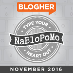 NaBloPoMo November 2016